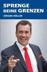 Jürgen Höller Buch - Sprenge deine Grenzen cover