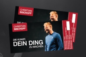 Die Kunst dein Ding zu machen Tickets Christian Bischoff