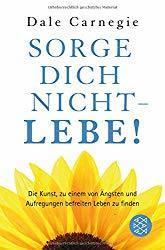 Dale Carnegie - Sorge dich nicht - lebe Buchcover