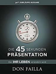 Don Failla - Die 45 Sekunden Präsentation Buchcover
