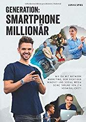 Lucas Spies - Generation Smartphone Millionär Buchcover