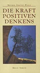 Norman Vincent Peale - Die Kraft positiven Denkens Buchcover