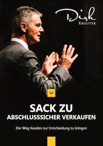 Sack zu - Abschlusssicher Verkaufen E-Book Cover Kaltakquise mit Dirk Kreuter