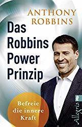 Anthony Robbins - Power Prinzip für eine befreite Persönlichkeit Bookcover